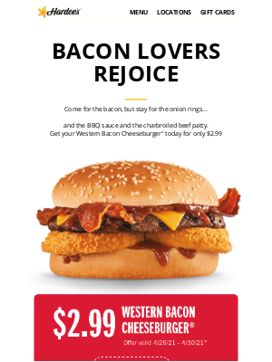 Hardee's - 🥓 $2.99 Western Bacon Cheeseburger 🥓