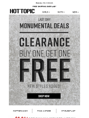 Last Day! Clearance items=BOGO FREE online.