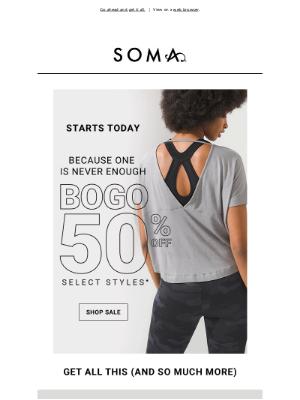 Soma Intimates - It's on: BOGO 50% off