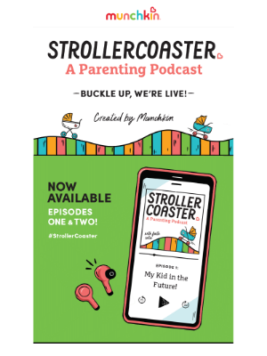 Munchkin - Listen today! StrollerCoaster: A Parenting Podcast created by Munchkin