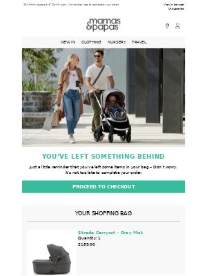 Mamas & Papas (UK) - You've left something behind!