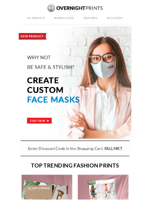 Overnight Prints - Be Safe & Stylish. Get Masks and So Much More...