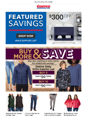 Costco - This Week's Featured Savings! Plus In-Warehouse Hot Buys End Tomorrow!
