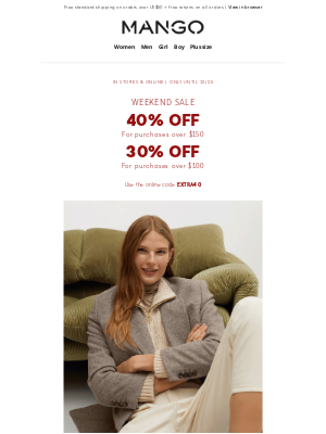 MANGO (US) - WEEKEND SALE! 40% and 30% off!