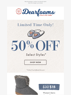 Dearfoams - 50% off Our Comfiest Slippers!
