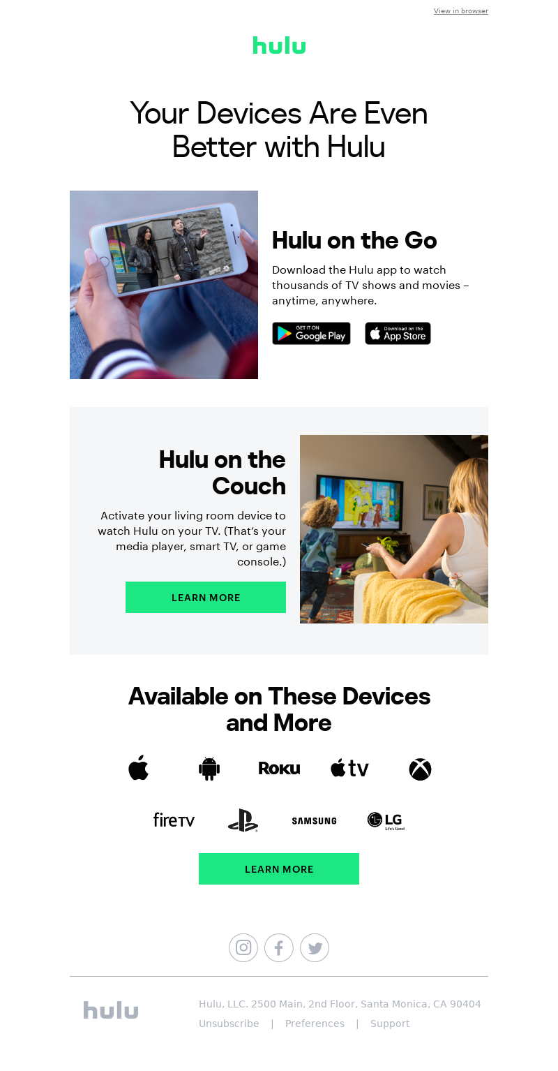 Hulu Your Devices Are Even Better with Hulu Hulu on the Go Hulu on the Go H
