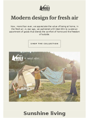 REI + West Elm. At Home in the Fresh Air.