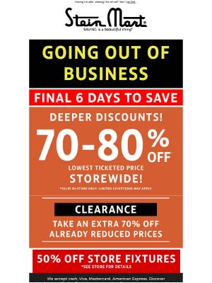 Stein Mart - Deeper discounts, last 6 days to save!