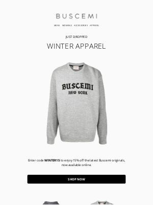BUSCEMI - Exclusive: 15% Off New Winter Apparel