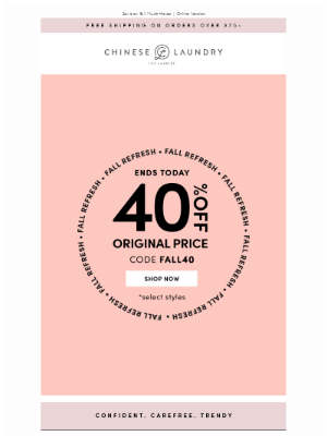 Chinese Laundry - Final Hours to Save 40% Off