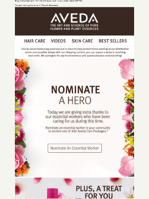 Nominate an essential worker to receive an Aveda care package.