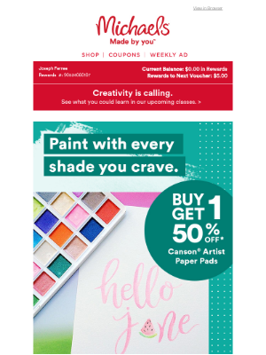 Michaels Stores - Open for these art essentials. 🌈