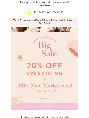 20% Off EVERYTHING & 100+ New Markdowns!