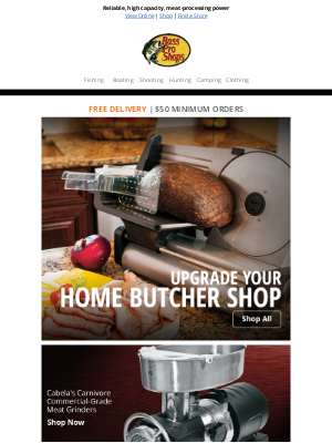 Bass Pro Shops - Industrial quality food-processing equipment engineered for your kitchen