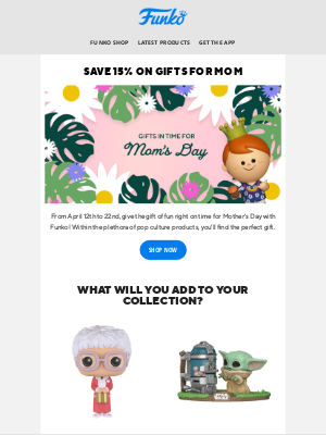 Funko - Save 15% on Gifts for Mother's Day!