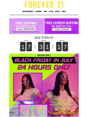 BLACK FRIDAY IN JULY!