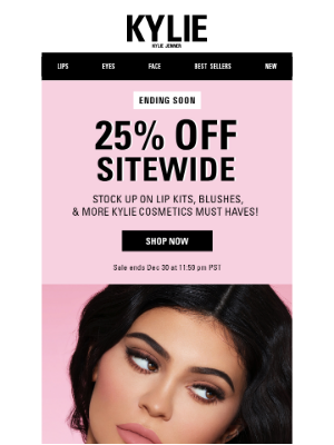 Kylie Cosmetics - 25% off sitewide! Don't miss our last big sale of the year!