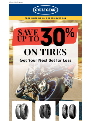 Cycle Gear - Up to 30% off on TIRES!