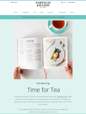 Fortnum & Mason - Our Time for Tea Book is OUT NOW!