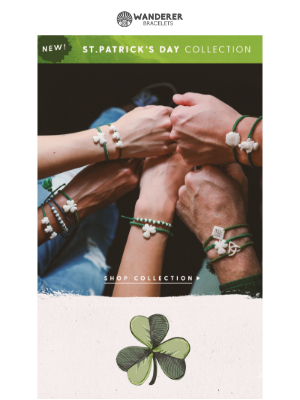 We're lucky to have… (our New St. Pat's collection!)