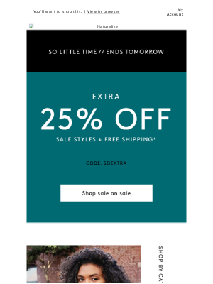 Naturalizer - So little time! Extra 25% off sale styles + free shipping ends tomorrow
