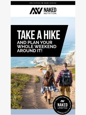 Naked Nutrition - Six Incredible Hikes Close to Major U.S. Cities!