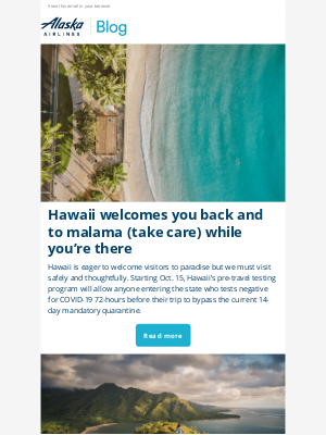 Alaska Airlines - Hawaii welcomes you back and to malama (care for) the Aloha State