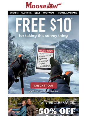 Moosejaw - 👉 Final hours to get your FREE $10.