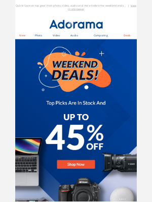 Adorama - 📩 Weekend Exclusive: Up To 45% OFF Top In-Stock Picks 😄