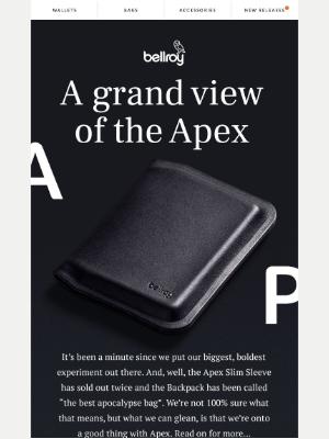 Bellroy - Apex, by popular demand.