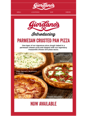 Giordano's Pizza - Giordano's New Parmesan Crusted Pan Pizza