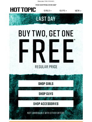 Hot Topic - Time. To. Shop. B2G1 Free ends today.
