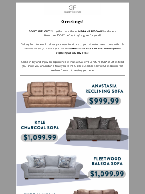 Gallery Furniture - Ultimate Comfort In Your Home TODAY!