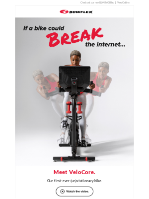 Bowflex - August Newsletter - Introducing the NEW VeloCore!