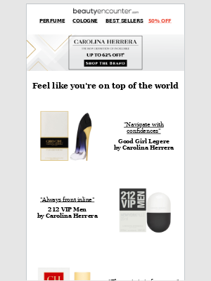 Beauty Encounter - Be on top of the world with up to 62% off Carolina Herrera