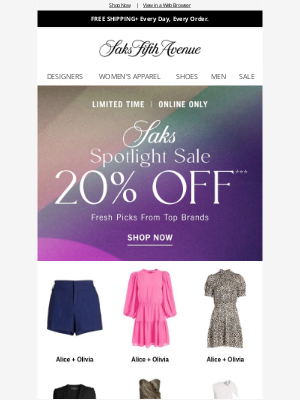 Saks Fifth Avenue - This won't last long: 20% off fresh picks from top brands