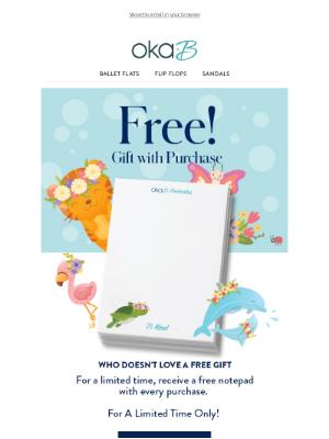 Oka-B - Free Gift With Purchase!