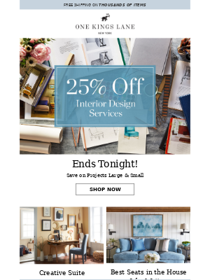 One Kings Lane - Last chance... to save 25% on design services