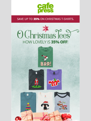 CafePress - O Christmas Tee SALE! Get 35% off T-Shirts for the holiday