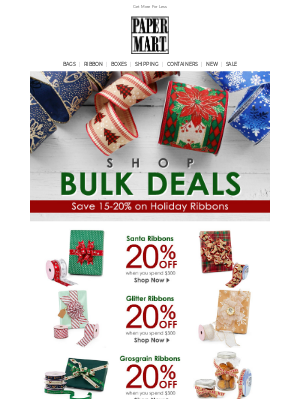 Paper Mart - The Holiday Savings Starts Now: 15%-20% Off Ribbons in Bulk!