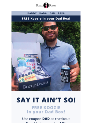 Bump Boxes - Have you seen our Dad Box?!