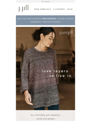 J. Jill - Luxe layers: cozy sweaters and jackets from Pure Jill.