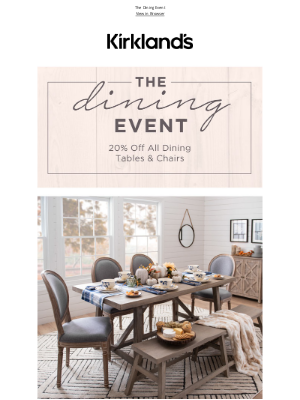 Kirkland's - Revamp Your Dining Room - 20% OFF Tables & Chairs