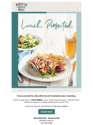 Bonefish Grill - Let us handle lunch