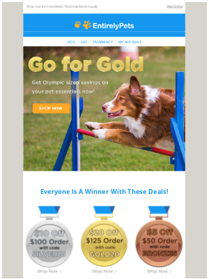 EntirelyPets - 🥇 Go for Gold - and Save Up to $20 Now!