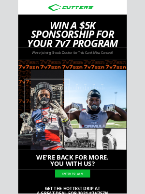 Cutters Sports - 🔥 WIN a $5,000 Sponorship for your 7v7 Program
