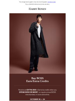 Harry Rosen - Buy BOSS, Earn Extra Credits
