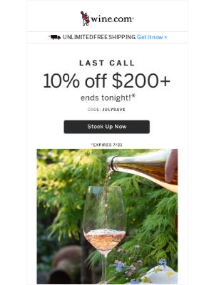Wine - Last Chance Savings! 10% off $200+
