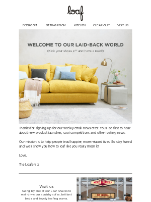 Loaf (UK) - Welcome to our laid-back world!