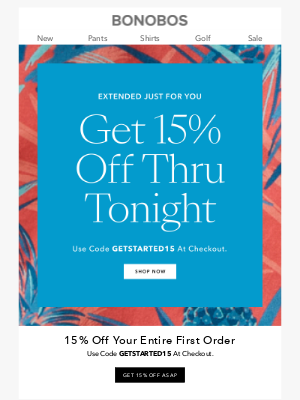 Bonobos - Extended for You! Get 15% Off Thru Tonight